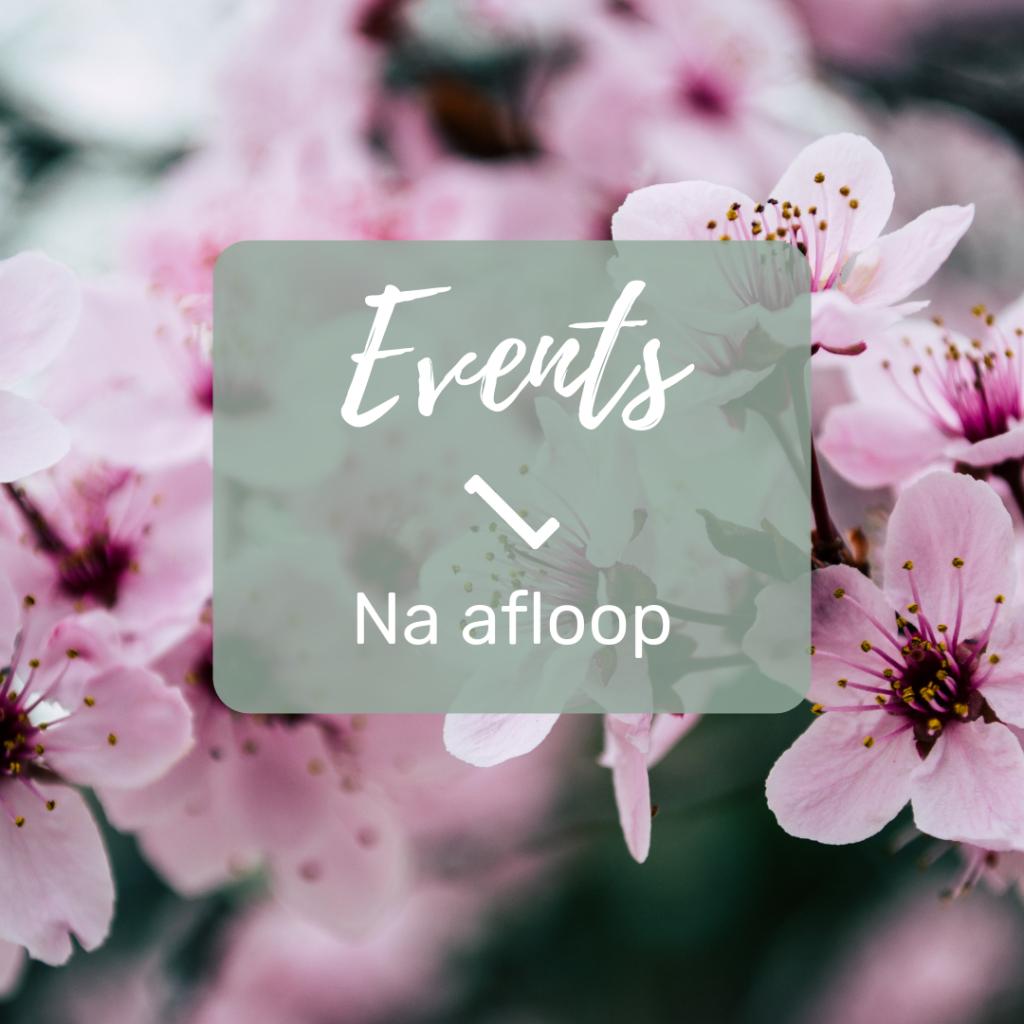 LenteBloesem Marketing & Events, blog na afloop