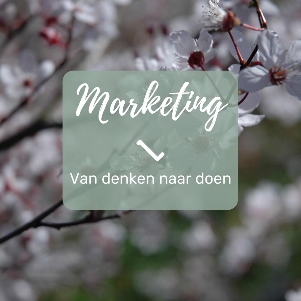 Marketing   Van denken naar doen