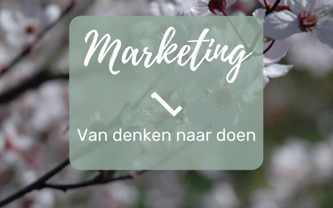 Marketing | Van denken naar doen