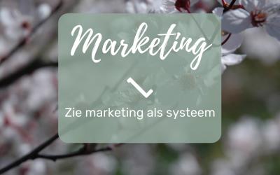 Zie marketing als systeem dat zorgt voor structurele zichtbaarheid